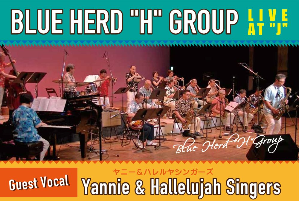 BLUE HERD H GROUP Live at J